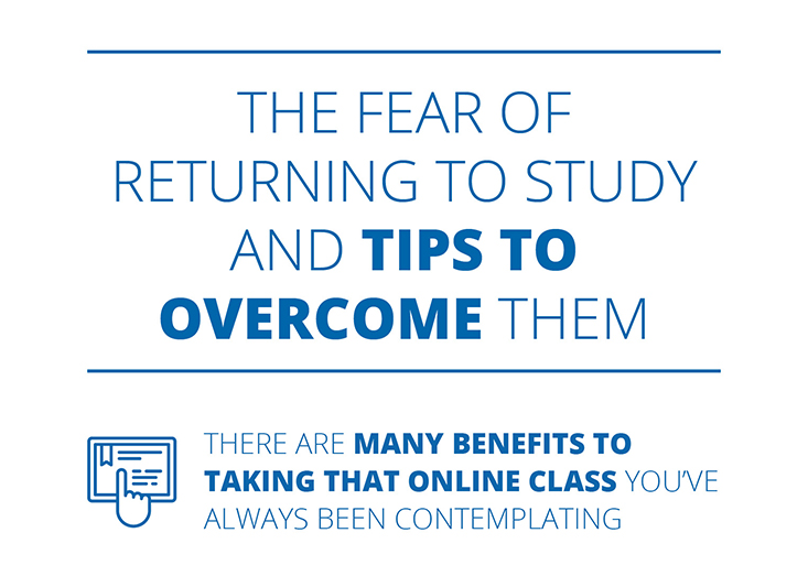 The Fear of Returning to Study and Tips to Overcome Them