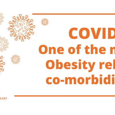 COVID-19: One of the many Obesity related co-morbidities?